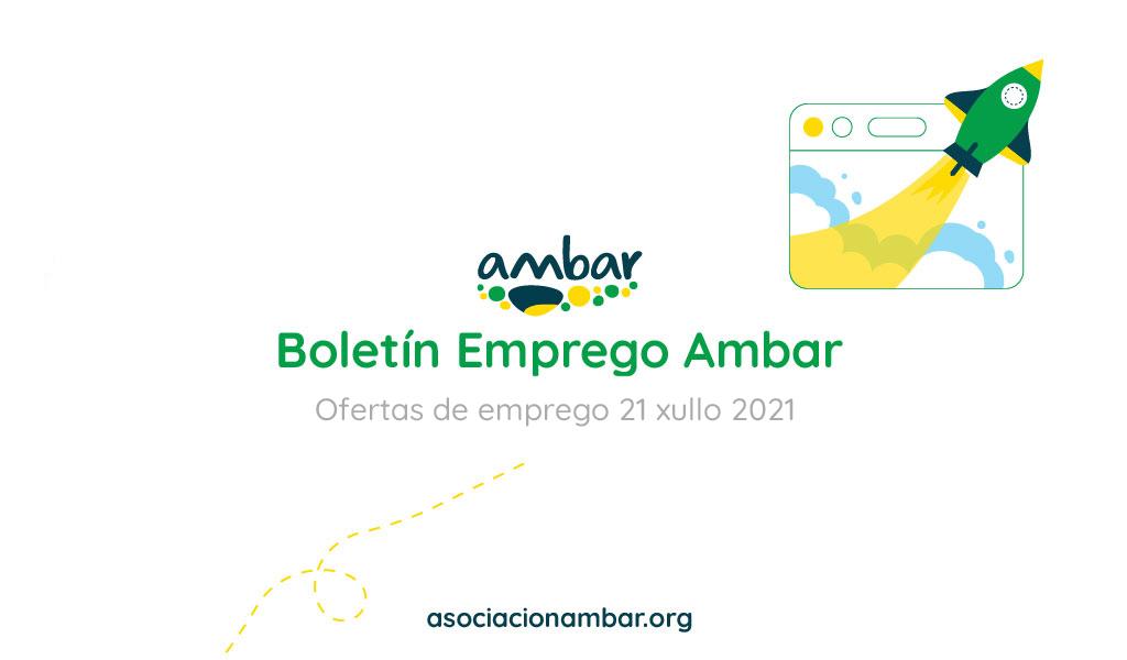 Boletín Emprego Ambar 21 xullo 2021