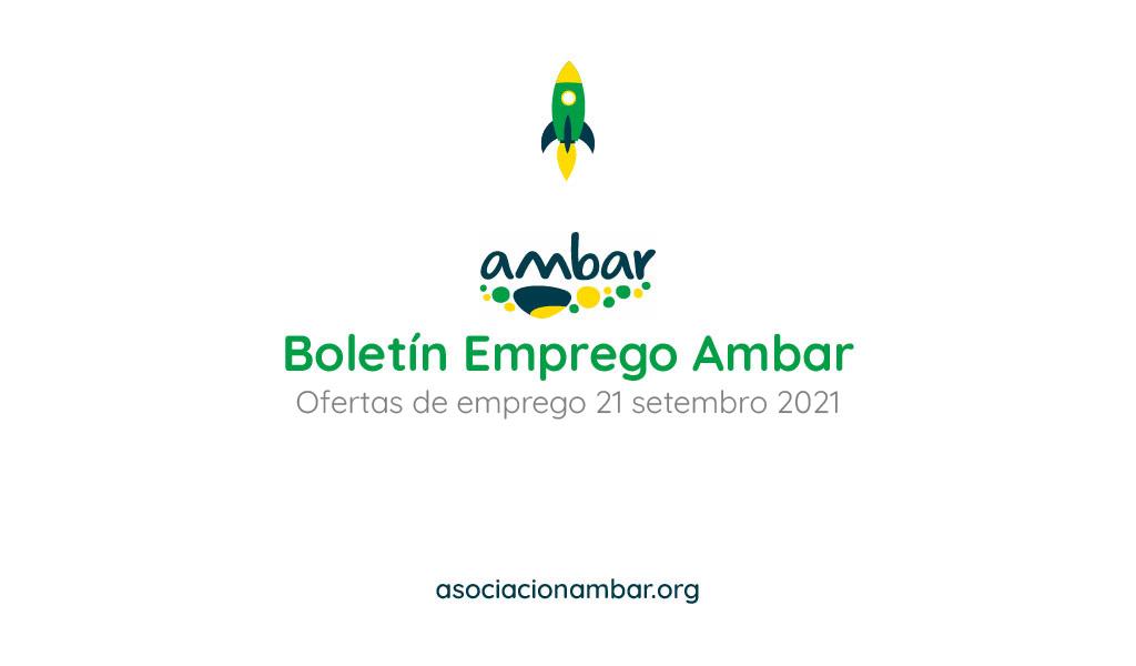 Boletín de emprego Ambar das ofertas de emprego da barbanza do 21 de setembro de 2021